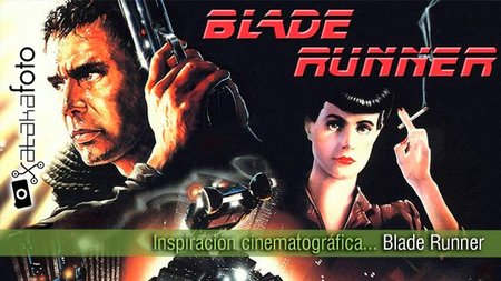 Inspiración cinematográfica... Blade Runner