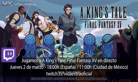 Streaming de A King's Tale: Final Fantasy XV a las 18:00h (las 11:00h en Ciudad de México) [finalizado]