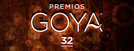 Goya 2018: nuestras apuestas y películas favoritas para la 32ª edición de los premios del cine español