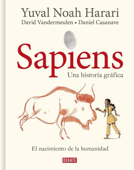Sapiens Una Historia Grafica Volumen I El Nacimiento De La Humanidad