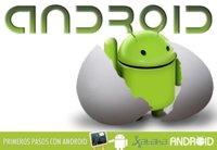 Primeros pasos con Android: Bienvenidos al nuevo sistema