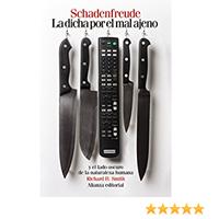 Libros que nos inspiran: 'Schadenfreude. La dicha por el mal ajeno' de Richard H. Smith