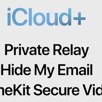 Apple iCloud+ llega con nuevas funciones de privacidad con su propio VPN gratis llamado Private Relay