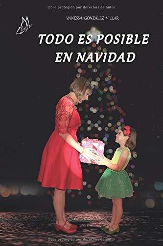 Todo Es Posible En Navidad