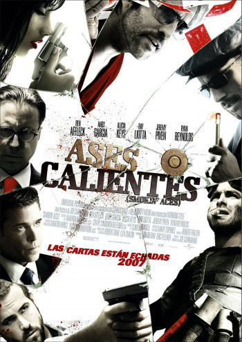Poster español de 'Smoking´ Aces', ahora titulada... ¡¡'Ases Calientes'!!