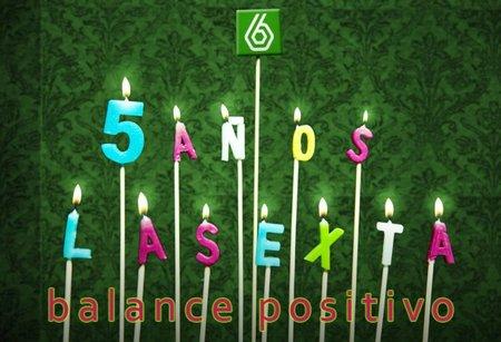 Cinco años de laSexta: Balance positivo