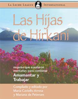 Las hijas de Hirkani: un libro sobre trabajar y amamantar