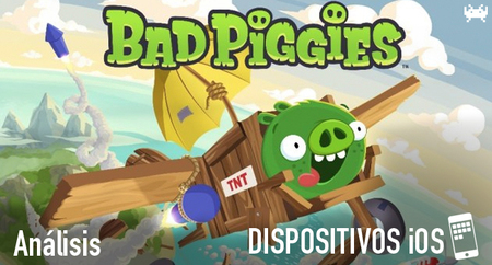 'Bad Piggies' para iOS: análisis