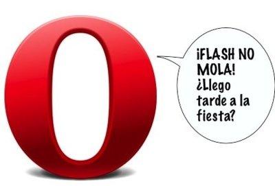 Opera también deja caer su opinión sobre Flash, y no es buena