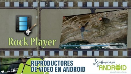Reproductores de vídeo Android: Rock Player