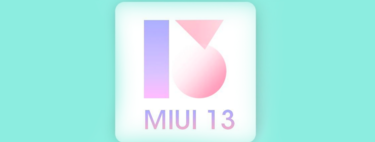 Nuevo MIUI 13: fecha de salida, novedades, modelos compatibles y todo lo que creemos saber sobre él