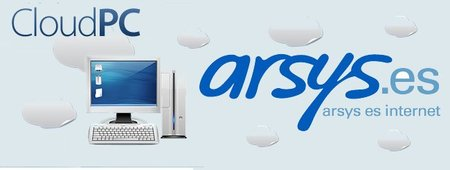 CloudPc, servicio de Arsys para llevar los equipos a la nube