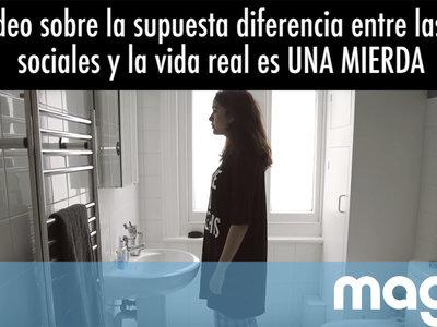 Este vídeo sobre el postureo en las redes sociales y la diferencia con nuestra vida real es una mierda
