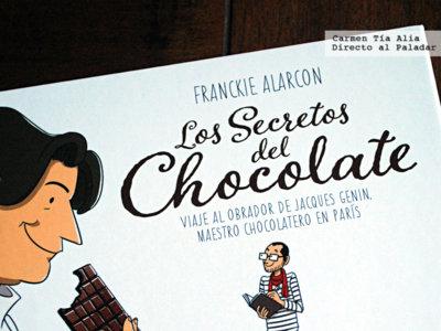"""""""Los secretos del chocolate. Viaje al obrador de Jacques Genin"""". Un original libro en formato cómic de Franckie Alarcon"""