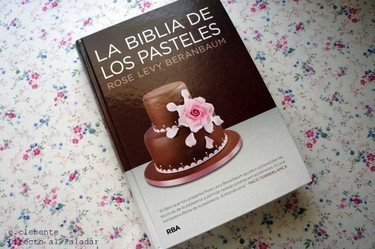 La biblia de los pasteles. Libro