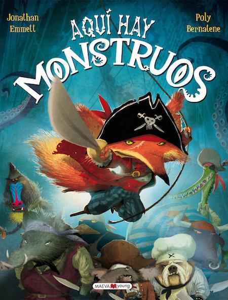 """""""Aquí hay monstruos"""": la historia de un temible capitán feroz que toma una decisión equivocada"""