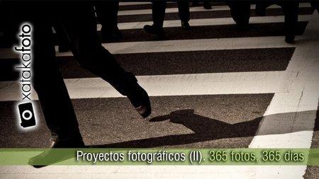 Proyectos fotográficos (II). 365 fotos, 365 días