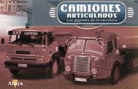 'Camiones articulados', una colección de Altaya para amantes de los gigantes de la carretera