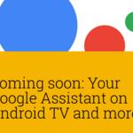 Google Assistant llegará a Android TV pero ¿es lo que realmente necesita la plataforma para triunfar?