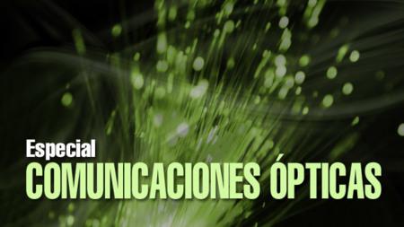 Especial Comunicaciones ópticas (III): Tipos de fibra