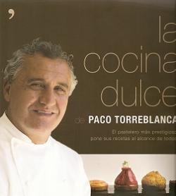 La cocina dulce del maestro pastelero Torreblanca nos acerca al éxito de nuestros dulces