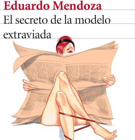 El detective loco de Eduardo Mendoza vuelve en 'El secreto de la modelo extraviada'
