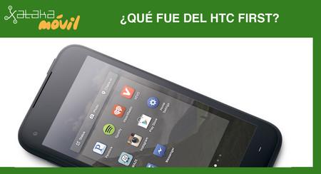 ¿Qué fue del HTC First?