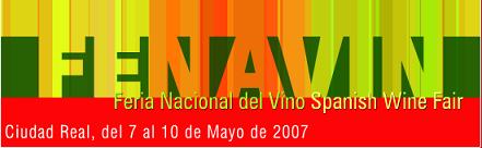 FENAVIN, IV Edición de la Feria Nacional del Vino