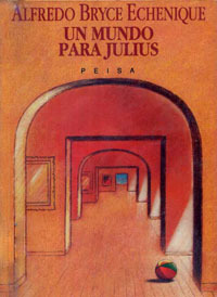 """""""Un mundo para Julius"""" de Bryce Echenique en el cine"""