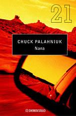 Chuck Palahniuk. Nana.
