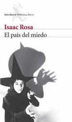 Premio Fundación José Manuel Lara 2008 para 'El país del miedo' de Isaac Rosa