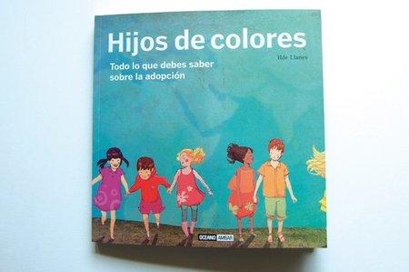 """""""Hijos de colores"""", bonito libro ilustrado sobre adopción"""