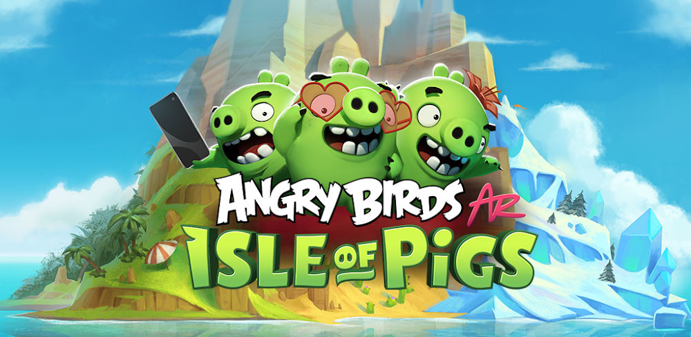 Angry Birds AR: Isle of Pigs, his new adventure of augmented reality comes to Android