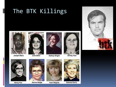 The Btk Killings