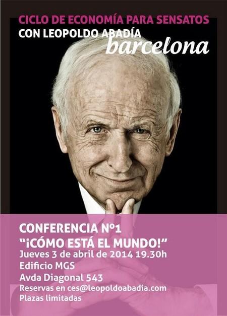 La primera conferencia del Ciclo de Economía para Sensatos, de Leopoldo Abadía, gratis en Barcelona