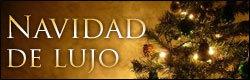Este año... Navidad de lujo