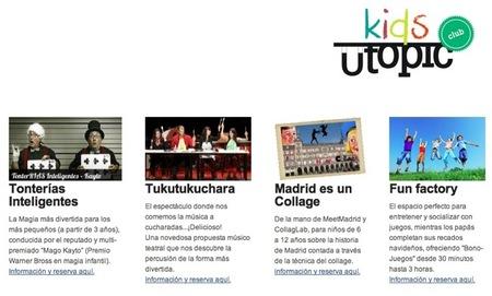 Utopic_KidsClub es una propuesta original de ocio infantil inteligente