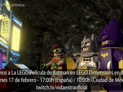 Streaming de La LEGO Película de Batman en LEGO Dimensions a las 17:00h (las 10:00h en Ciudad de México) [finalizado]