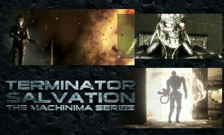 Terminator Salvation Machinima Series