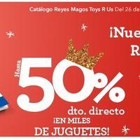 Catálogo de Reyes Magos en Toys `r us con descuentos de hasta el 50%. Envío gratis