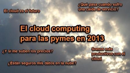 El cloud computing: Retos tecnológicos de la empresa en 2013