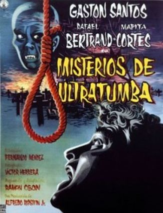 Añorando estrenos: 'Misterios de ultratumba' de Fernando Méndez
