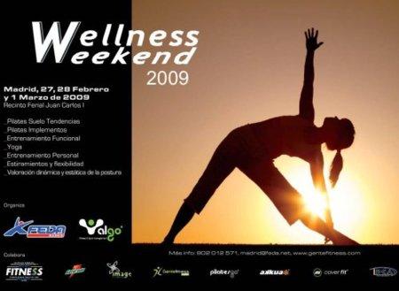 Wellness Weekend 2009, todo para innovarte en un fin de semana
