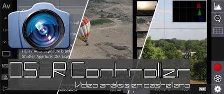 DSLR Controller, análisis a fondo en español