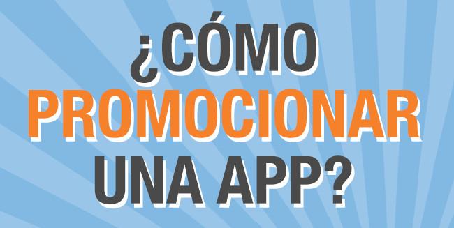 ¿Cómo promocionar una app?