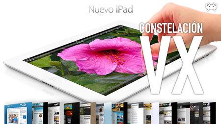 El nuevo iPad, la televisión inteligente y evitando a Powerpoint. Constelación VX (XC)