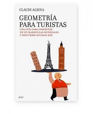 'Geometría para turistas' de Claudi Alsina: una guía para disfrutar de una forma original de más de 125 lugares