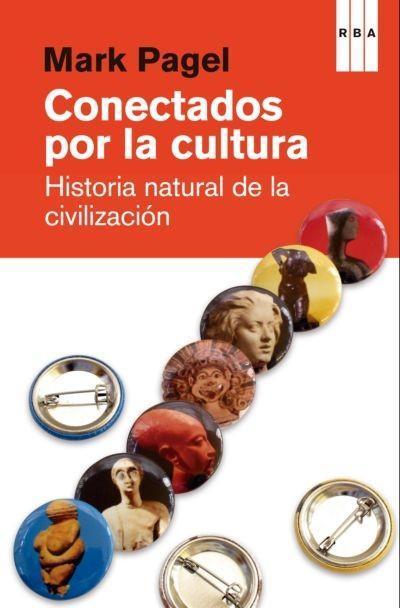 Libros que nos inspiran: 'Conectados por la cultura', de Mark Pagel