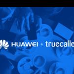 Huawei instalará la app Truecaller en sus gama alta, el Honor 8 será el primero