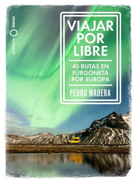 Libro 40 rutas furgoneta Europa